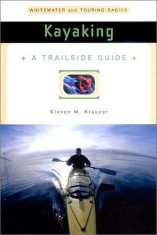 book cover of Trailside Guide: Kayaking
