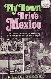 book cover of Fly Down, Drive Mexico