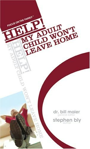 book cover of Help! My Adult Child Won\'t Leave Home