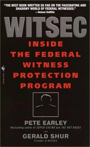 book cover of WITSEC Inside the Federal Witness Protection Program by Pete