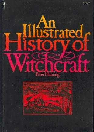 book cover of An Illustrated History of Witchcraft