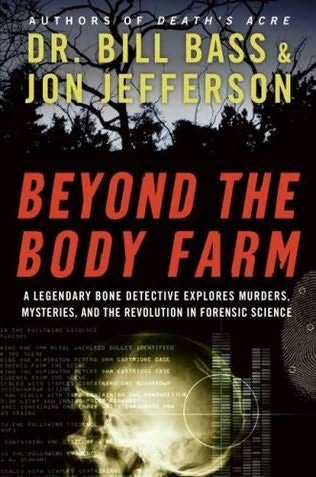 book cover of Beyond the Body Farm