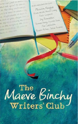 book cover of The Maeve Binchy\'s Writers\' Club
