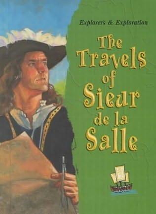 book cover of The Travels of Sieur De La Salle