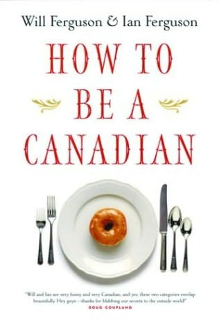 book cover of How to Be a Canadian
