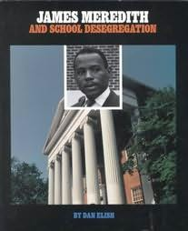 book cover of James Meredith and School Desegregation