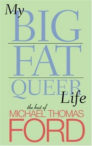 book cover of My Big Fat Queer Life
