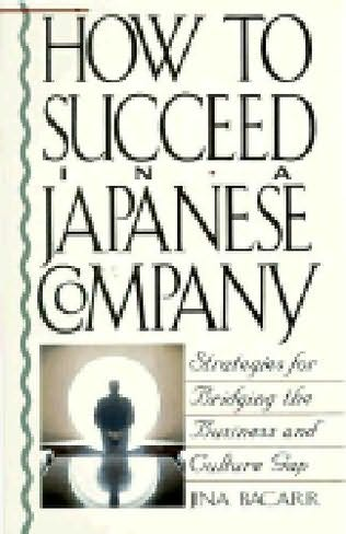 book cover of How to Succeed in a Japanese Company