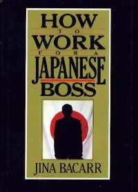 book cover of How to Work for a Japanese Boss