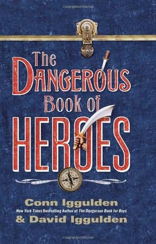 book cover of The Dangerous Book of Heroes