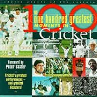 book cover of 100 Greatest Cricket Moments