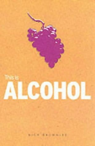 book cover of This Is Alcohol