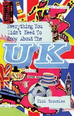 book cover of Everything You Didn\'t Need to Know About the Uk