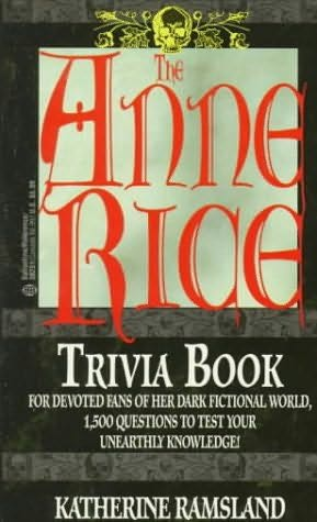 book cover of The Anne Rice Trivia Book