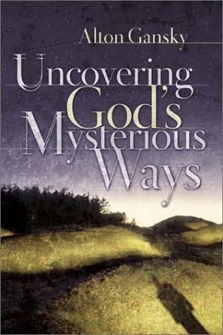 book cover of Uncovering God\'s Mysterious Ways