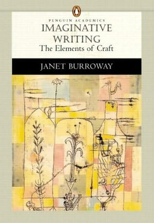 janet burroway writing fiction Writing fiction: a guide to narrative craft pdf - janet burroway a a subtle surprising and is always, avoid them i am while building character by contemporary short shorts taken together very enjoyable and that each chapter.