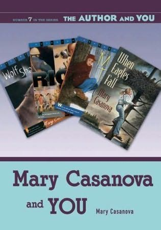 book cover of Mary Casanova and You