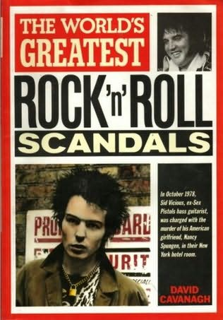 book cover of The World\'s Greatest Rock \'n\' Roll Scandals