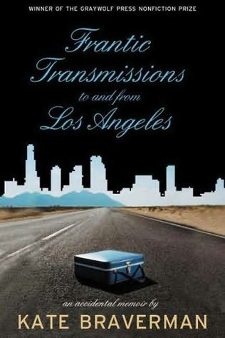 book cover of Frantic Transmissions to and from Los Angeles