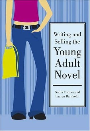 book cover of Writing and Selling the Young Adult Novel