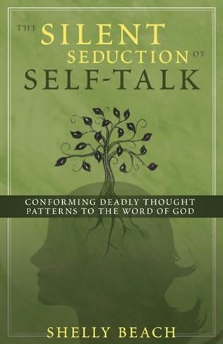 book cover of The Silent Seduction of Self-talk