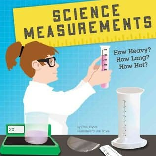 book cover of Science Measurements: How Heavy? How Long? How Hot?