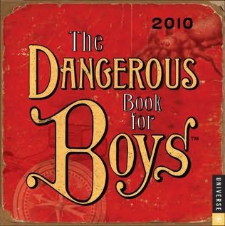 book cover of The Dangerous Book for Boys 2010 Day-to-Day Calendar