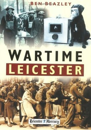 book cover of Wartime Leicester