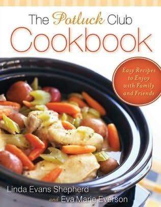 book cover of The Potluck Club Cookbook