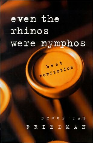 book cover of Even the Rhinos Were Nymphos