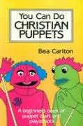 book cover of You Can Do Christian Puppets
