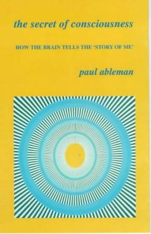 book cover of The  Secret Of Consciousness