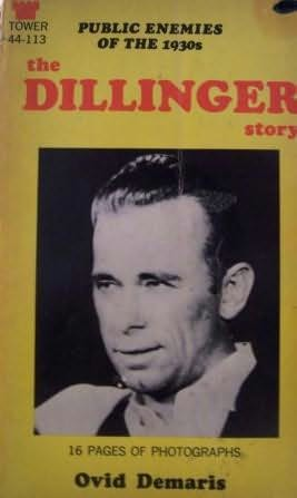 book cover of The Dillinger Story