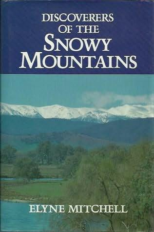 book cover of Discoverers Of The Snowy Mountains