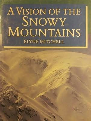 book cover of A Vision of the Snowy Mountains