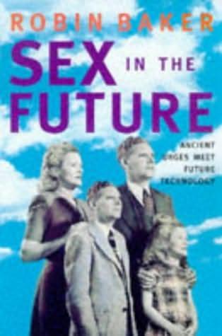 book cover of Sex In The Future