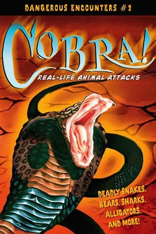 Book cover of cobra real life animal attacks