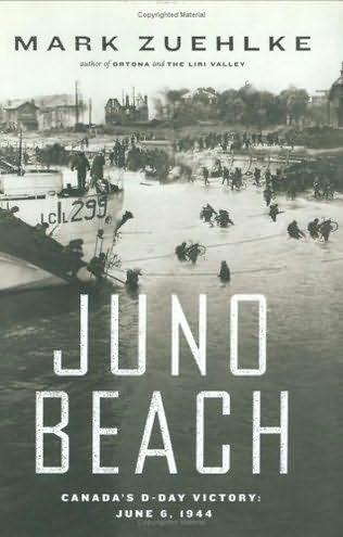 Juno Beach - Mark Zuehlke