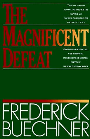 book cover of The Magnificent Defeat