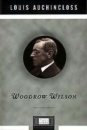book cover of Woodrow Wilson: A Life
