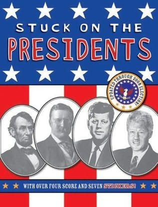 book cover of Stuck on the Presidents
