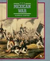 book cover of The Mexican War