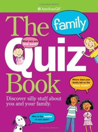 book cover of The Family Quiz Book: Discover Silly Stuff About You and Your Family