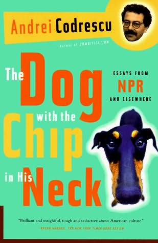 book cover of The Dog with the Chip in His Neck