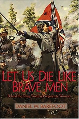 book cover of Let Us Die Like Brave Men
