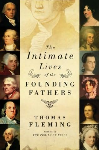 book cover of The Intimate Lives of the Founding Fathers