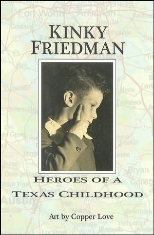book cover of Heroes of a Texas Childhood