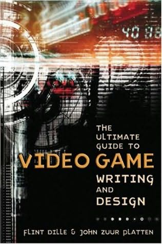book cover of The Ultimate Guide to Video Game Writing and Design