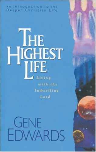 book cover of The Highest Life