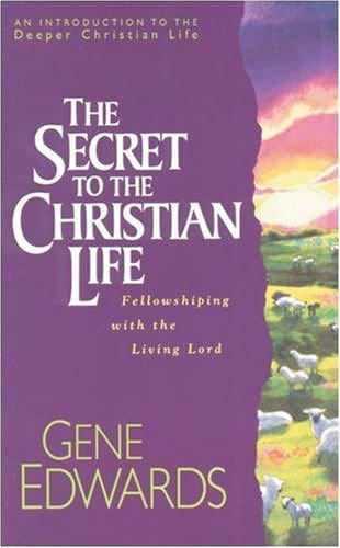 book cover of The Secret to the Christian Life